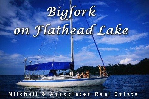 Bigfork & Flathead Lake Real Estate